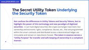The Secret Utility Token Underlying a Security Token by J.D. Salbego