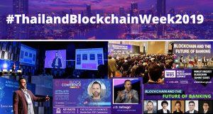 Thailand Blockchain Week 2019 — The Emergence of the Next Blockchain Hub